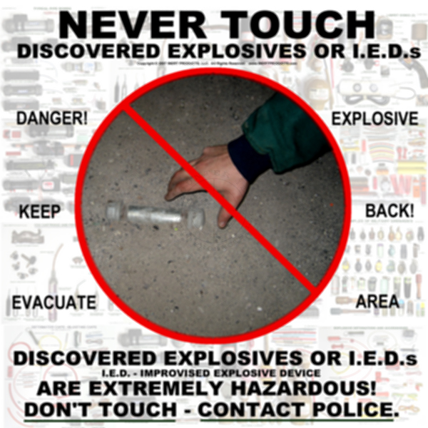 """Public Safety (""""NEVER TOUCH"""") Discovered Explosives or IEDs Poster"""
